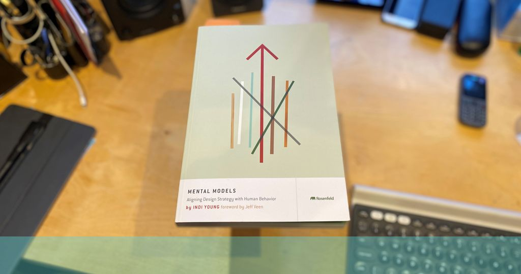 picture of book cover of mental models by Indi Young